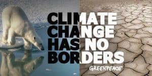 Greenpeace poster: Climate change has no borders.