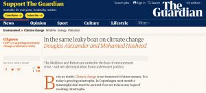 Headline from Douglas Alexander and Mohamed Nasheed (former President of the Maldives) in the run-up to COP15: In the same leaky boat on climate change.